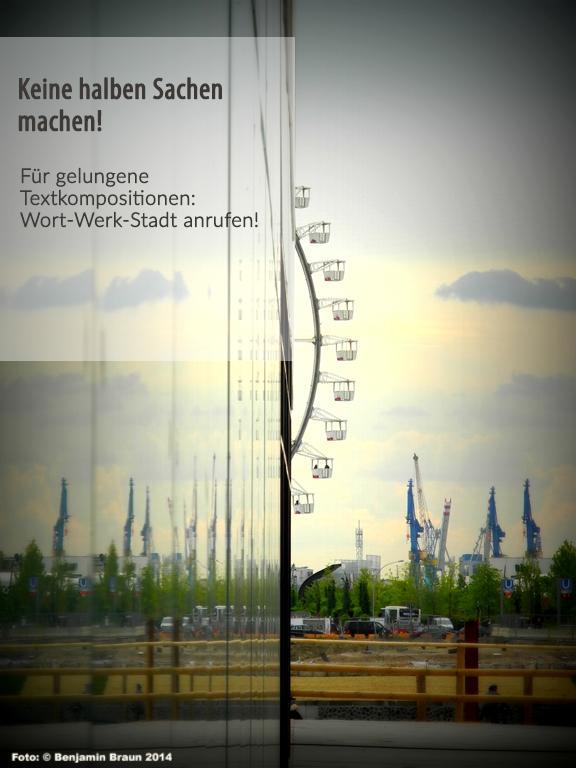 Für gelungene Textkompositionen - Wort-Werk-Stadt anrufen!